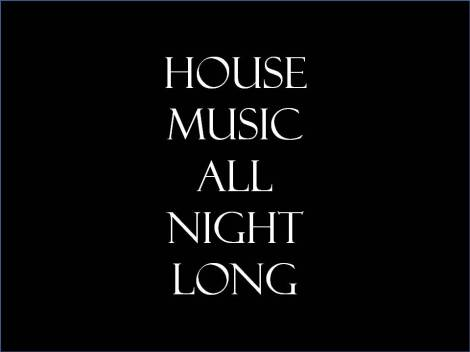 housemusicallnightlong
