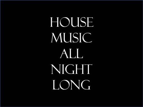 housemusicallnightlong